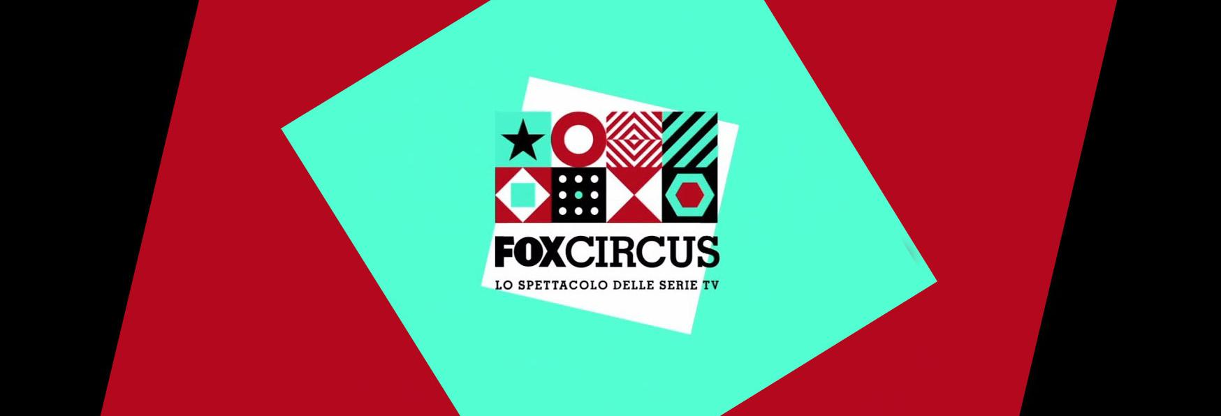 A Milano si svolge il FOX Circus, lo Spettacolo delle Serie TV