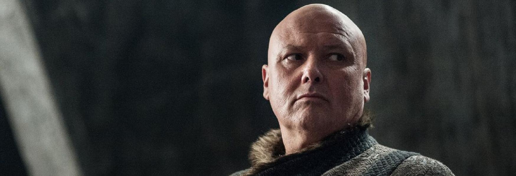 Game of Thrones: l'Opinione di Conleth Hill (Varys) sulle Ultime due Stagioni