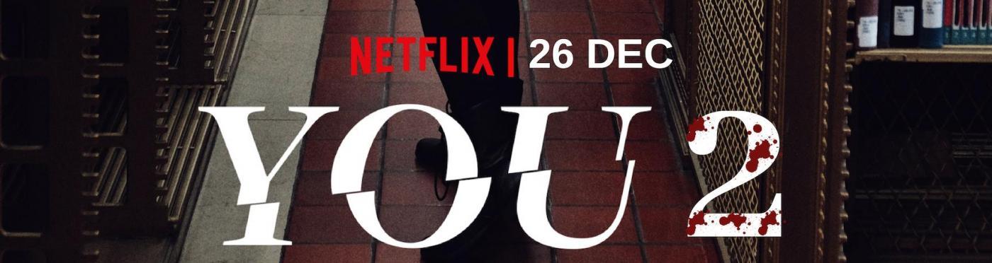 You 2: la Serie TV targata Netflix tornerà il 26 Dicembre. Il Poster della nuova Stagione