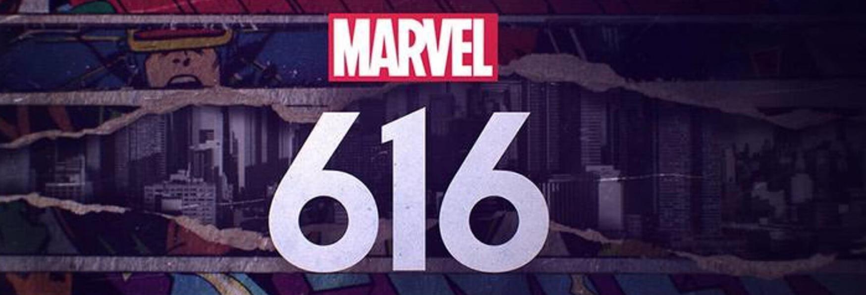 Marvel's 616: Trama, Cast, Data e Trailer della nuova Docuserie targata Disney